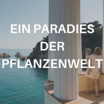 Paradies der pflanzenwelt