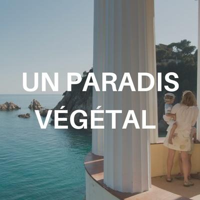 un paradis végétal