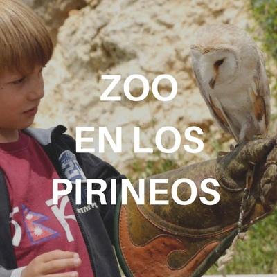 Zoo en los Pirineos